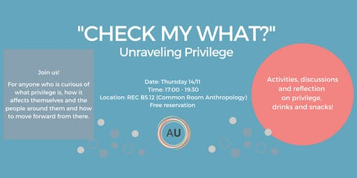 """""""Check my what?"""" Unraveling Privilege"""
