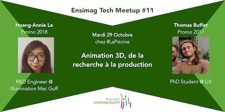 Ensimag Tech Meetup #11 - Animation 3D : de la recherche à la production tickets