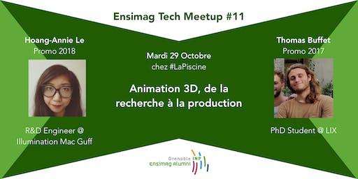 Ensimag Tech Meetup #11 - Animation 3D : de la recherche à la production