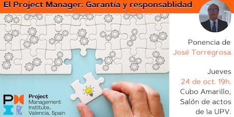 El Project Manager: Garantía y responsabilidad. entradas