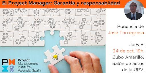 El Project Manager: Garantía y responsabilidad.