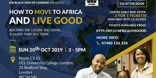 How to move to Africa and live good Sun 20th Oct London