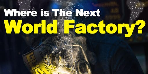 China Talk: Where is the Next World Factory?