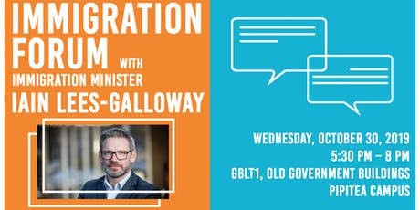 Immigration Forum with Immigration Minister Ian Less-Galloway tickets