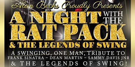 Alan Beck proudly presents A night with The Rat Pack & The Legends of Swing tickets