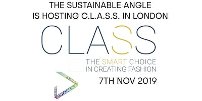 The Sustainable Angle is hosting C.L.A.S.S. in London: How to Integrate Sustainability into your Brand