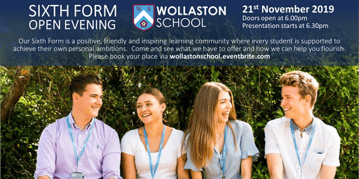Wollaston School Sixth Form Open Evening