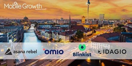 Mobile Growth Berlin with Asana Rebel, Blinkist, IDAGIO, and Omio Tickets