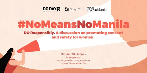 #NoMeansNoManila: A discussion on promoting consent and safety for women.