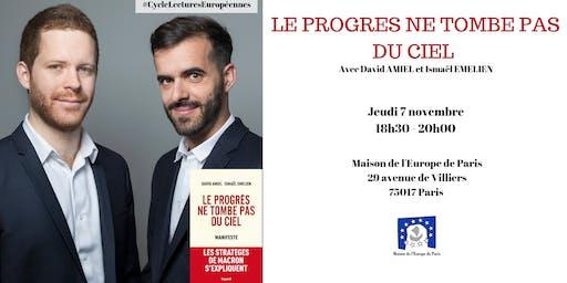 « Le progrès ne tombe pas du ciel » Paris, Fayard, 2019