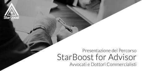 Presentazione StarBoost for Advisor:  Avvocati e Dottori Commercialisti biglietti
