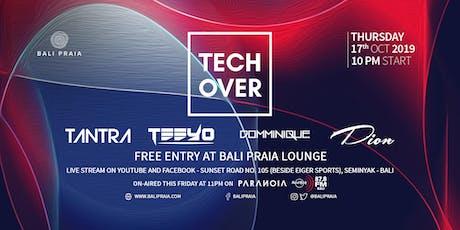 Tech Over | Bali Praia tickets