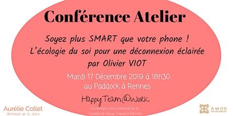 Conférence -Atelier : Soyez plus SMART que votre phone ! billets