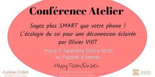 Conférence -Atelier : Soyez plus SMART que votre phone !