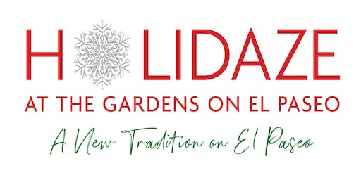 Holidaze at The Gardens on El Paseo