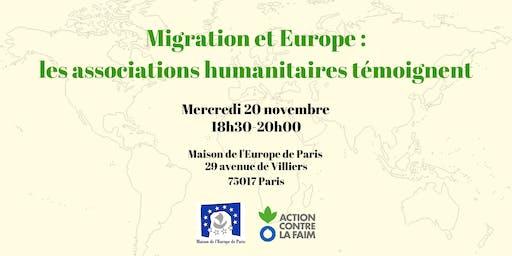 Migration et Europe : les associations humanitaires témoignent