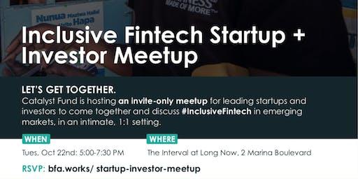 Inclusive Fintech Startup +  Investor Meetup