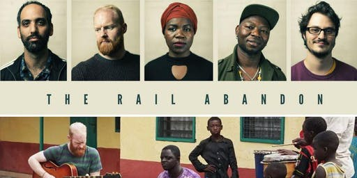 HW: The Rail Abandon's & Isaac Birituro's KALBA - Ghana/U.K. Collective