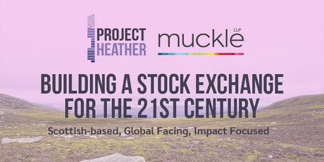 Project Heather: Building the Scottish Stock Exchange tickets