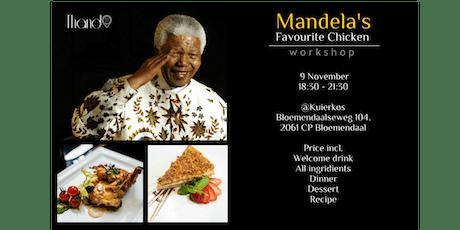 Mandela's favourite chicken workshop and dinner tickets