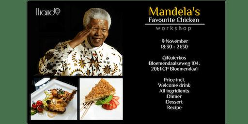 Mandela's favourite chicken workshop and dinner