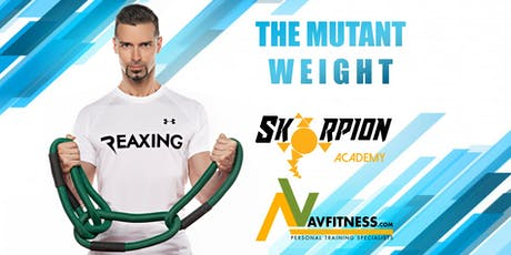 The Mutant Weight | Masterclass Gratuita di allenamento funzionale biglietti