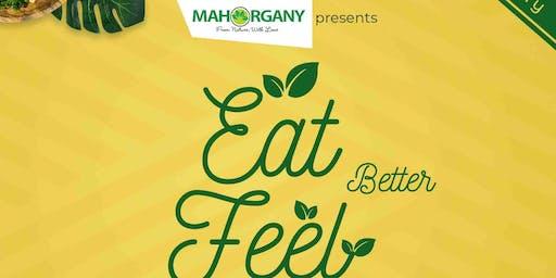 EAT BETTER - FEEL BETTER