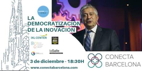 MASTER CLASS  LA DEMOCRATIZACIÓN DE LA INNOVACIÓN en Barcelona tickets