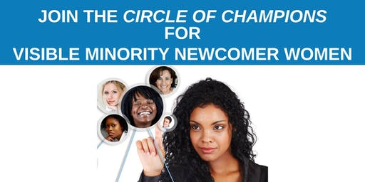 BE A CHAMPION FOR A NEWCOMER, VISIBLE MINORITY WOMAN