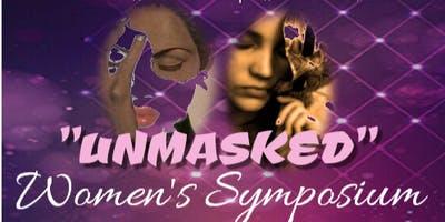 "The Woman Within You Presents: ""Unmasked"" Women's Symposium"