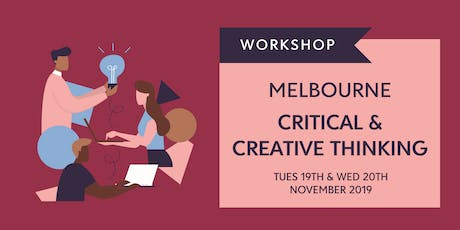 Leading Critical & Creative Thinking in 2020  - MELB tickets