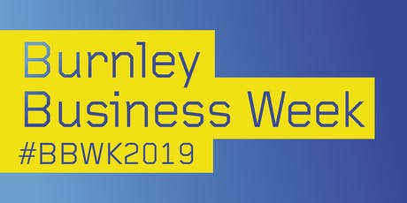Burnley Business Week -Developing your new Product and Getting It to Market tickets