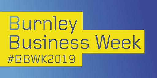 Burnley Business Week - How to Develop and Fund Your Manufacturing Growth