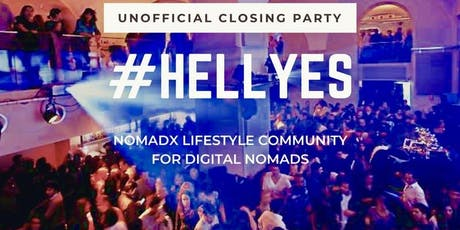 #HELLYES! NOMADX Unofficial Closing Party After Web Summit tickets