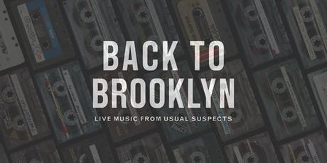 Back To Brooklyn - Live music from Usual Suspects tickets