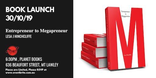 Book Signing Launch - Entrepreneur to Megapreneur (Lesa Hinchcliffe)