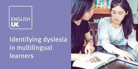 Identifying dyslexia in multilingual learners - London 24 January tickets