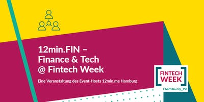 12min.FIN - Finance & Tech @ FINTECH WEEK