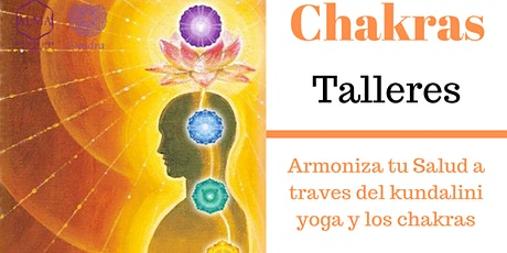 Talleres de auto conocimiento a través de tus chakras entradas