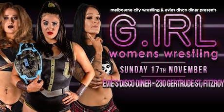 MCW & Evie's Presents G IRL 5 (Women's Wrestling) tickets
