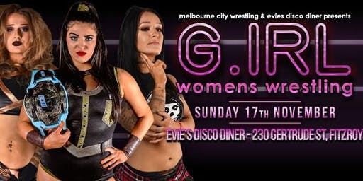 MCW & Evie's Presents G IRL 5 (Women's Wrestling)