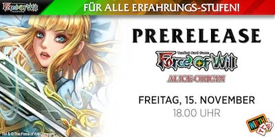 "Force of Will: Prerelease ""Alice - Wie Alles Begann\"""