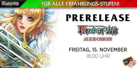 """Force of Will: Prerelease """"Alice - Wie Alles Begann"""" Tickets"""