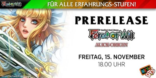 "Force of Will: Prerelease ""Alice - Wie Alles Begann"""