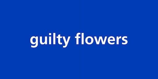 The Guilty Flowers - Der unerwartete Fussabdruck am Beispiel Blumen