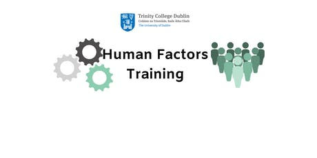 Trinity College Dublin: Human Factors Core Course Training tickets