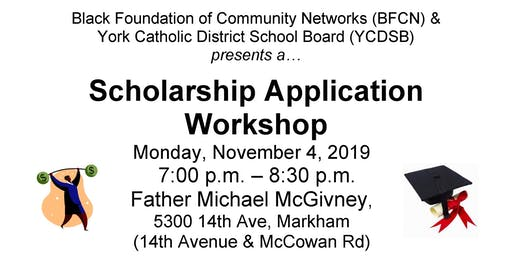 BFCN Scholarship Application Workshop - YCDSB East