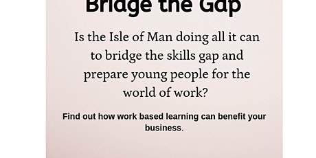 Bridge the Gap   Showcasing work experience & work placements tickets