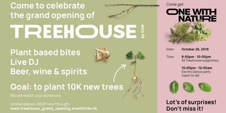 Treehouse Grand Opening tickets