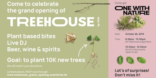 Treehouse Grand Opening